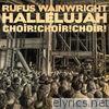 Hallelujah (feat. Choir! Choir! Choir!) - Single