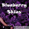 Blueberry Skies - Single