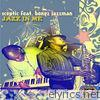 Jazz In Me (feat. Bongz Jazzman) - Single