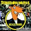 Screeching Weasel - Weasel Mania