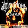Dig a Grave - Single