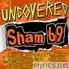 Uncovered: Sham 69
