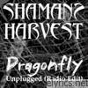 Dragonfly (Unplugged (Radio Edit))
