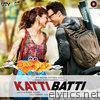 Katti Batti (Original Motion Picture Soundtrack) - EP