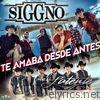 Te Amaba Desde Antes (feat. Latente) - Single