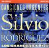 Silvio Rodriguez - Cuba Classics 1: Canciones Urgentes - Los Grandes Exitos