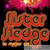 Lo Mejor de Sister Sledge