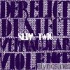 Derelict Dialect & Vernacular Violence