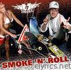 Smoke 'n' Roll
