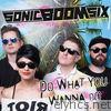 Do What You Wanna Do - Single