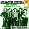 Sons Of The Pioneers - The Shifting Whispering Sands (Remastered) - Single