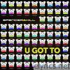 U Got To (Remixes) - Single