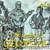 Folk Songs of Georgia, Vol. 2