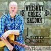 Welcome to the Whiskey Creek Saloon
