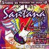 Studio 99 - The Music of Santana