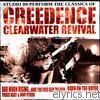 Studio 99 - Creedence Clearwater Revival - a Tribute