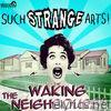 Waking the Neighbours - EP