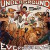 Underground Evergreens