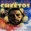 Kool-Aid 'n' Cheetos - EP