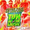 Tun Up the Music (feat. Chi Ching Ching & Chimney Records) - Single