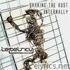Shaking the Rust Internally - EP