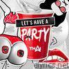 Let's Have a Party - Single