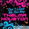 Don't Leave Me This Way - EP