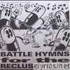 Battle Hymns for the Recluse Youth