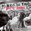 Party Animal (feat. DJ M.E.G.) - Single