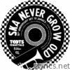 Never Grow Old - EP