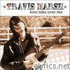 Love Take Over Me - Single