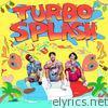 TURBO SPLASH - EP