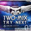 T.R.Y - Next - Single
