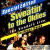 Vandals - Sweatin' to the Oldies: The Vandals Live