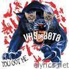 You Got Me - EP