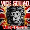 Vice Squad - Defiant
