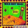 Was (not Was) - Boo!