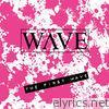 The First Wave - EP