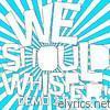We Should Whisper! - Demo 2.0!