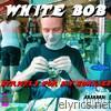 White Bob - Strictly for My Honkies