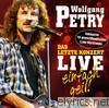 Wolfgang Petry - Das letzte Konzert - Einfach geil! (Live)