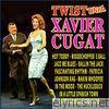 Twist with Xavier Cugat