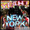 Yeah Yeah Yeahs - Yeah! New York - Single