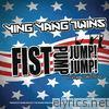 Ying Yang Twins - Fist Pump, Jump Jump (feat. Greg Tecoz) - Single