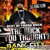 Young Buck - The Best of Young Buck - The Buck You Thought