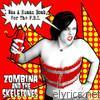 Zombina & The Skeletones - I Was a Human Bomb for the FBI - EP