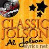 Classic Jolson - The Dave Cash Collection