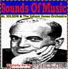 Sounds Of Music pres. Al Jolson (Digitally Re-Mastered Recordings)