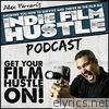 Indie Film Hustle - Podcast 14 - EP
