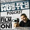Indie Film Hustle - Podcast 2 - EP